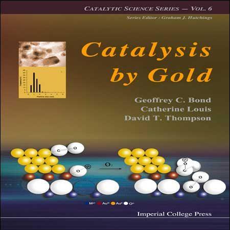 دانلود کتاب کاتالیز با استفاده از طلا جلد 6 ششم Geoffrey C Bond