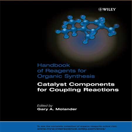 دانلود کتاب اجزاء کاتالیست برای واکنش های کوپلینگ Gary A. Molander