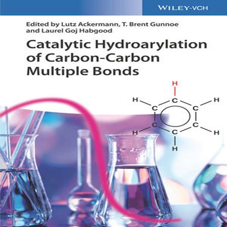 دانلود کتاب هیدرواریلاسیون کاتالیزوری پیوندهای چندگانه کربن-کربن Lutz Ackermann