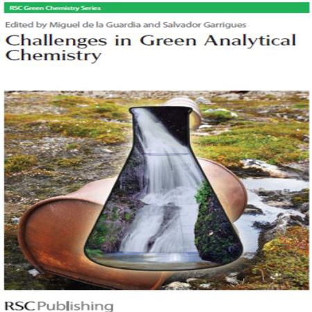 دانلود Challenges in Green Analytical Chemistry کتاب چالش ها در شیمی تجزیه سبز Guardia