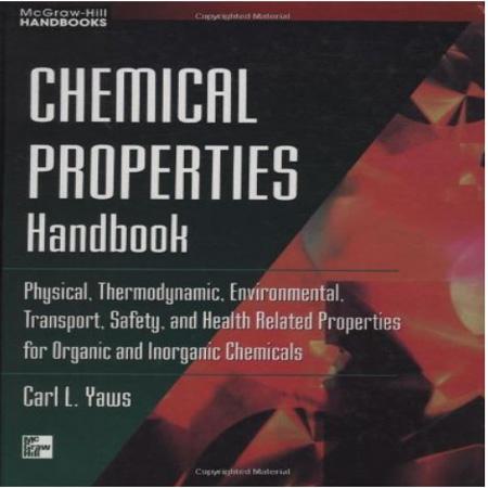هندبوک خواص شیمیایی: فیزیکی، ترمودینامیکی و ایمنی شیمی آلی و معدنی Carl Yaws