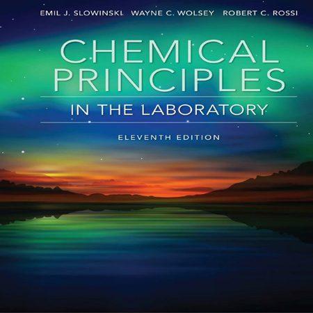 دانلود کتاب اصول شیمیایی در آزمایشگاه ویرایش 11 یازدهم Emil Slowinski