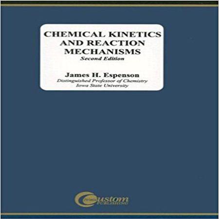 Chemical Kinetics and Reaction Mechanisms کتاب سینتیک شیمیایی اسپنسون ویرایش 2