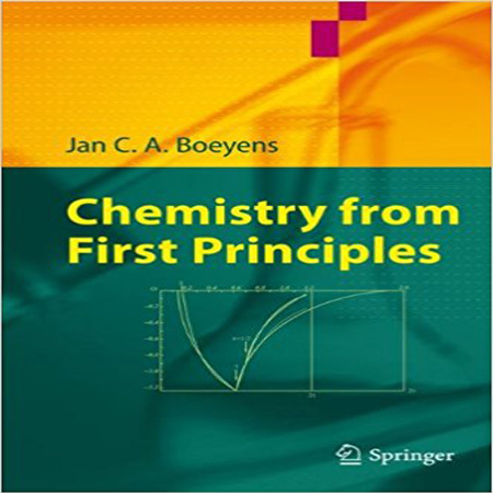 دانلود کتاب Chemistry from First Principles تالیف Jan C. A. Boeyens