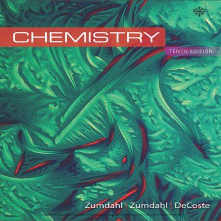 دانلود Chemistry 10th Edition کتاب شیمی عمومی زومدال ویرایش دهم 2017