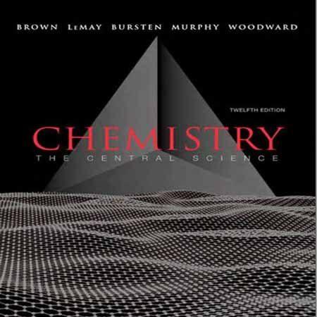 دانلود کتاب شیمی علم مرکزی: ویرایش 12 دوازدهم برون Theodore E. Brown