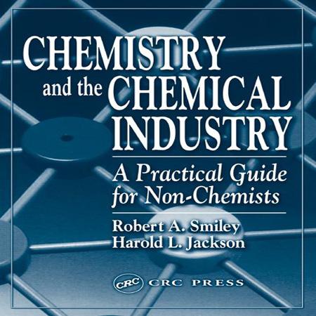 دانلود کتاب شیمی و صنایع شیمیایی: راهنمای عملی برای غیر شیمی دان ها Robert A. Smiley
