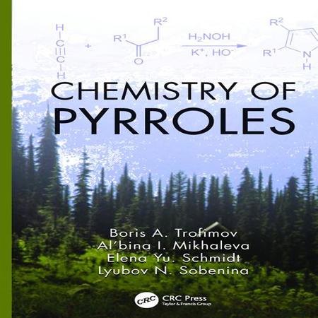 دانلود Chemistry of Pyrroles کتاب شیمی پیرول ها Boris A. Trofimov چاپ 2016