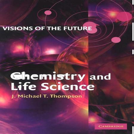 دانلود کتاب شیمی و علوم زندگی ویرایش 1 اول J. M. T. Thompson