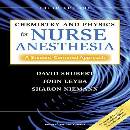 کتاب شیمی و فیزیک برای پرستار بیهوشی ویرایش 3 سوم David Shubert