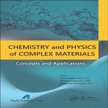 دانلود کتاب شیمی و فیزیک مواد کمپلکس: مفاهیم و کاربردها Maria Rajkiewicz