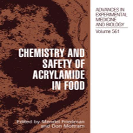دانلود کتاب شیمی و ایمنی آکریلامید در مواد غذایی Mendel Friedman
