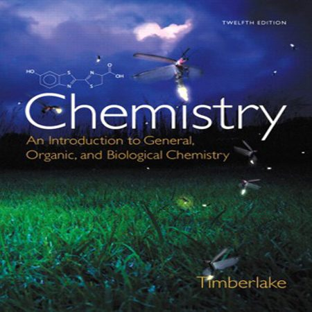 Chemistry: An Introduction to General, Organic Chemistry 12th شیمی Timberlake