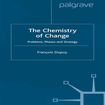 کتاب شیمی تغییرات: مسائل، فازها و استراتژی Francois Dupuy