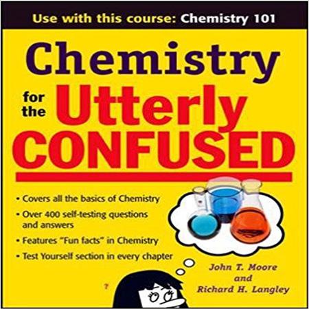 دانلود Chemistry for the Utterly Confused کتاب شیمی برای افراد گیج ویرایش 1 Moore