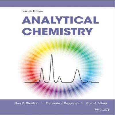 دانلود Analytical Chemistry 7th Edition کتاب شیمی تجزیه کریستین ویرایش 7