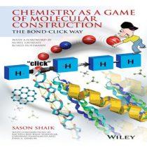 دانلود کتاب شیمی عمومی ،شیمی به عنوان بازی ساختمان مولکولی نوشته Shaik