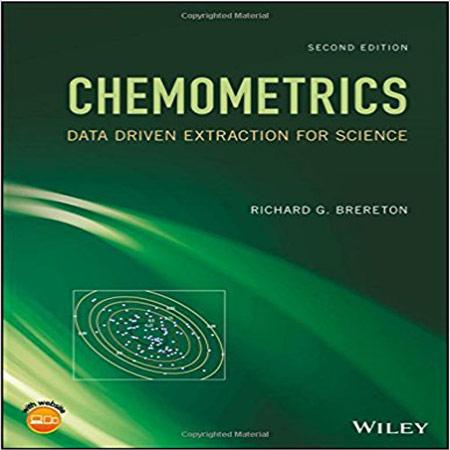 کتاب کمومتریکس: استخراج داده ها برای علوم ویرایش 2 دوم Richard G. Brereton