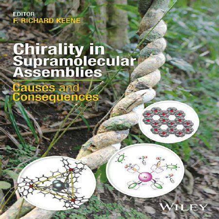 دانلود کتاب کایرالیتی Chirality در مجموعه ابرمولکول ها: علت و پیامدها F. Richard Keene