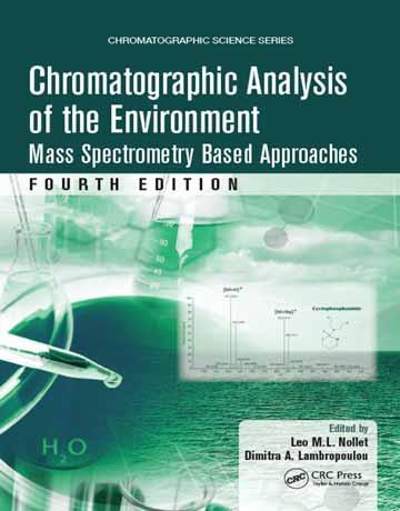 دانلود کتاب آنالیز کروماتوگرافی محیط زیست: رویکردهای مبتنی بر طیف سنجی جرمی ویرایش 4 Nollet