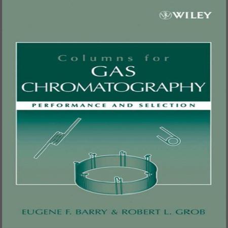 دانلود کتاب ستون های کروماتوگرافی گازی : عملکرد و انتخاب
