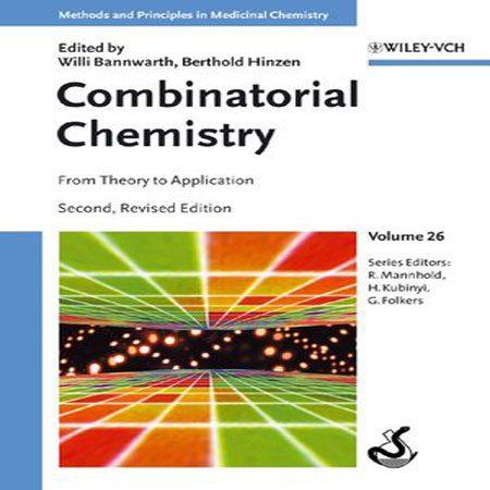 دانلود کتاب شیمی ترکیبی: از تئوری تا کاربرد ویرایش 2 دوم Willi Bannwarth