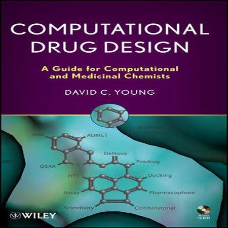 دانلود کتاب طراحی محاسباتی دارو و راهنمای دانشجویان شیمی دارویی و محاسباتی