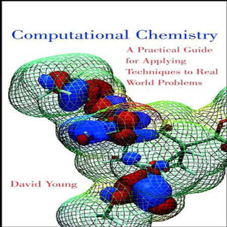 دانلود Computational Chemistry A Practical Guide کتاب شیمی محاسباتی دیوید یانگ