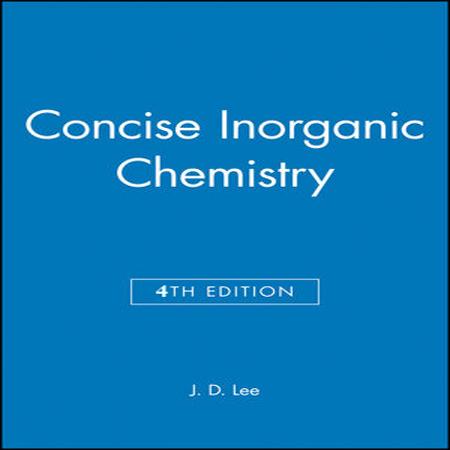 دانلود Concise Inorganic Chemistry 4th Edition کتاب شیمی معدنی لی ویرایش 4