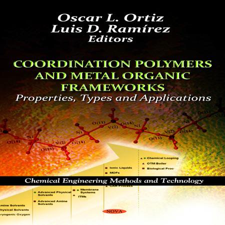 کتاب پلیمر کئوردیناسیون و چارچوب های آلی فلزی: ویژگی، انواع و کاربردها Oscar L. Ortiz