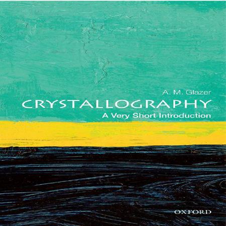 دانلود کتاب کریستالوگرافی: مقدمه بسیار کوتاه A. M. Glazer