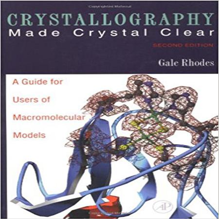 دانلود کتاب کریستالوگرافی ساخت کریستال روشن برای مدل های ماکرومولکولی ویرایش 2 Rhodes