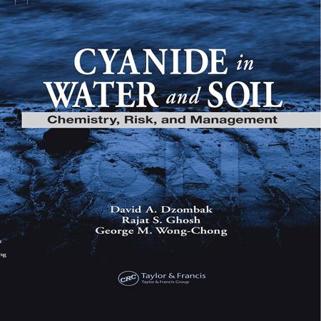 کتاب سیانید در آب و خاک: شیمی، ریسک و مدیریت David A. Dzombak