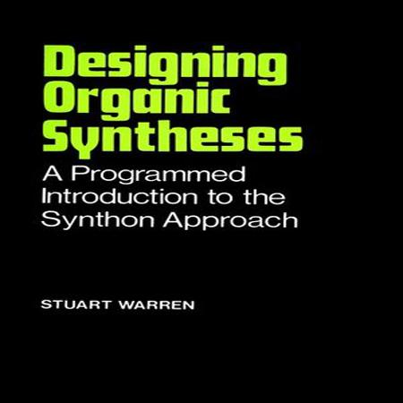 دانلود کتاب طراحی سنتز آلی به روش Synthon تالیف استورات وارن
