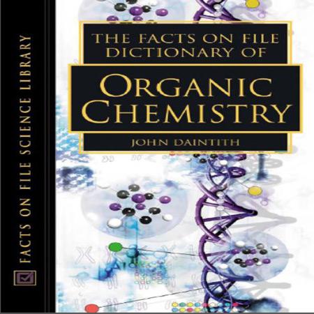 دانلود دیکشنری تخصصی شیمی آلی Dictionary of Organic Chemistry