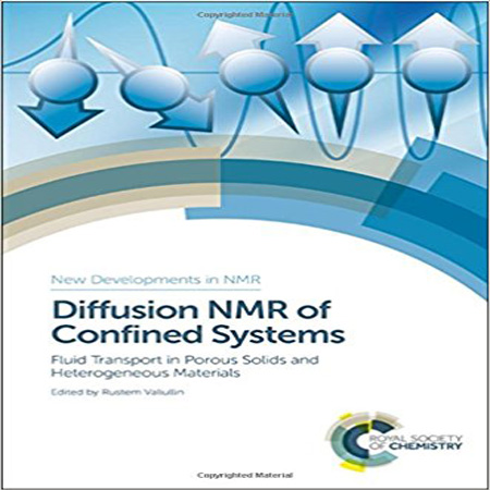 NMR نفوذ سیستم های محدود: انتقال سیالات در جامدهای متخلخل و مواد ناهمگن Valiullin