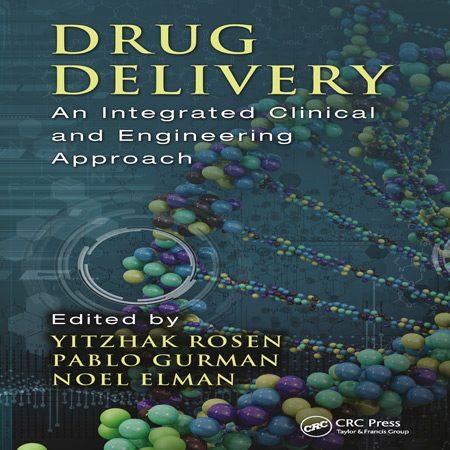 دانلود کتاب دارو رسانی: یک رویکرد بالینی و مهندسی یکپارچه Yitzhak Rosen
