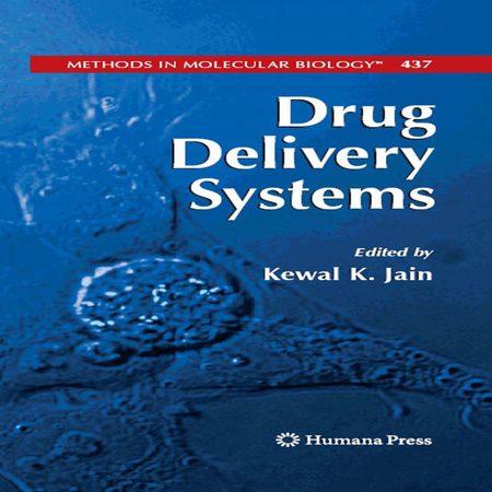 دانلود کتاب سیستم های تحویل دارو Drug Delivery Systems by Kewal K. Jain