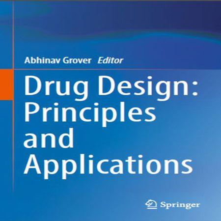 Drug Design: Principles and Applications کتاب طراحی دارو اصول و کاربردها 2017