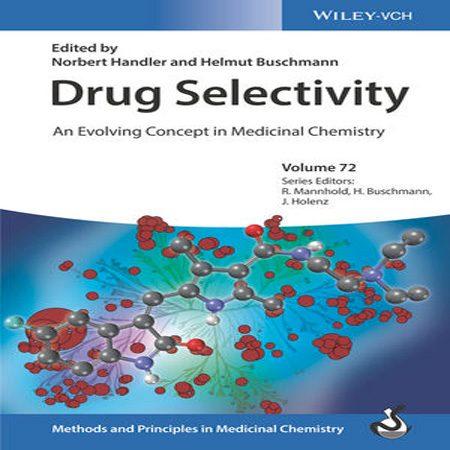 دانلود کتاب گزینش پذیری دارو: یک مفهوم در حال رشد در شیمی دارویی Norbert Handler