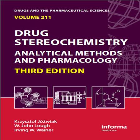 کتاب استریوشیمی دارو: روش های تجزیه و فارماکولوژی ویرایش 3 سوم Krzysztof Jozwiak
