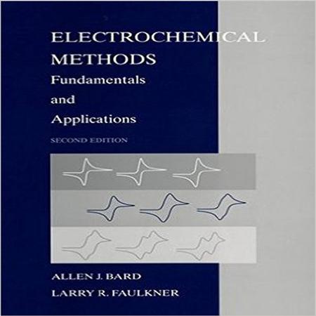 دانلود کتاب روش های الکتروشیمی بارد ویرایش 2