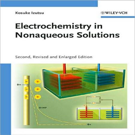 دانلود کتاب الکتروشیمی در محلول های غیر آبی ویرایش 2 دوم Izutsu