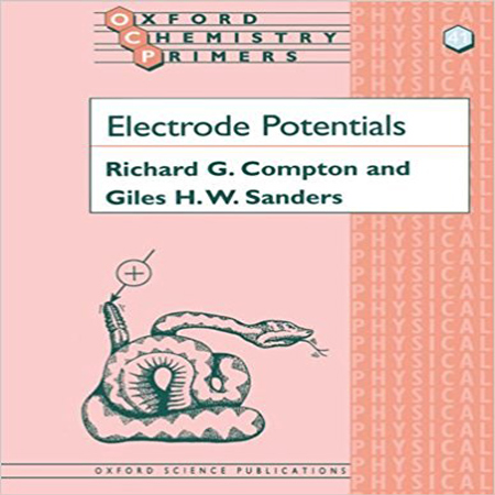 دانلود Electrode Potentials 1st Edition کتاب پتانسیل الکترودی Richard G. Compton