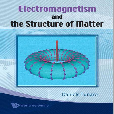 دانلود کتاب الکترومغناطیس و ساختار ماده Daniele Funaro