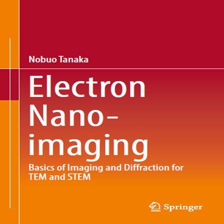 دانلود کتاب Electron Nano-Imaging مبانی تصویربرداری و پراکندگی برای TEM و STEM