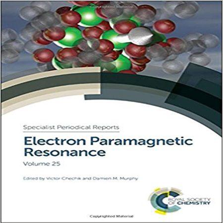 دانلود کتاب رزونانس پارامغناطیسی الکترون جلد 25 ویرایش اول Victor Chechik