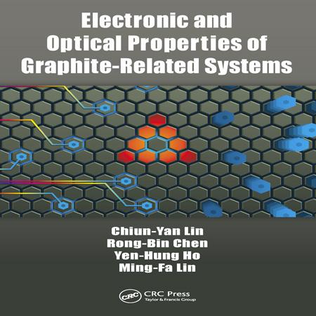کتاب خواص الکترونیک و نوری سیستم های مرتبط با گرافیت ویرایش اول Chiun-Yan Lin