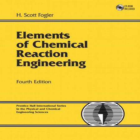 دانلود کتاب طراحی راکتور های شیمیایی اسکات فوگلر ویرایش 4