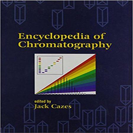 دانلود دایره المعارف و دانشنامه کروماتوگرافی ویرایش 1 اول Jack Cazes